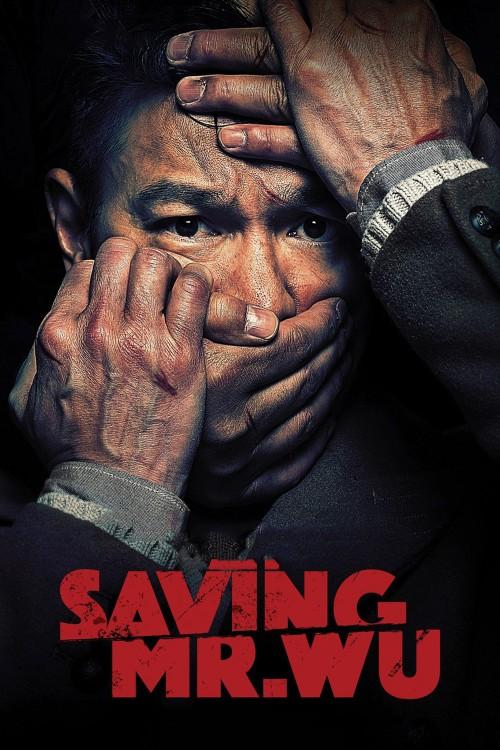 دانلود فیلم Saving Mr. Wu 2015 با دوبله فارسی