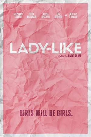 دانلود فیلم Lady-Like 2017