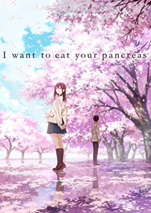 دانلود انیمیشن I Want to Eat Your Pancreas 2018