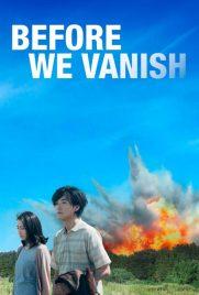 دانلود فیلم Before We Vanish 2017 با دوبله فارسی