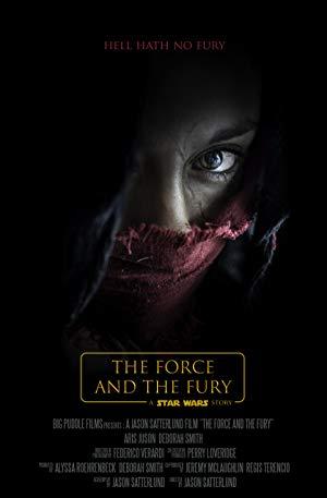 دانلود فیلم Star Wars: The Force and the Fury 2017