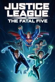 دانلود انیمیشن Justice League vs. the Fatal Five 2019 با دوبله فارسی