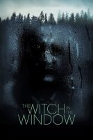 دانلود فیلم The Witch in the Window 2018 با دوبله فارسی