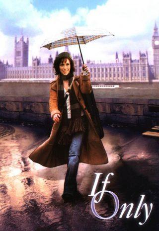دانلود فیلمIf Only 2004 با دوبله فارسی