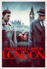 دانلود فیلمOnce Upon a Time in London 2019 با دوبله فارسی