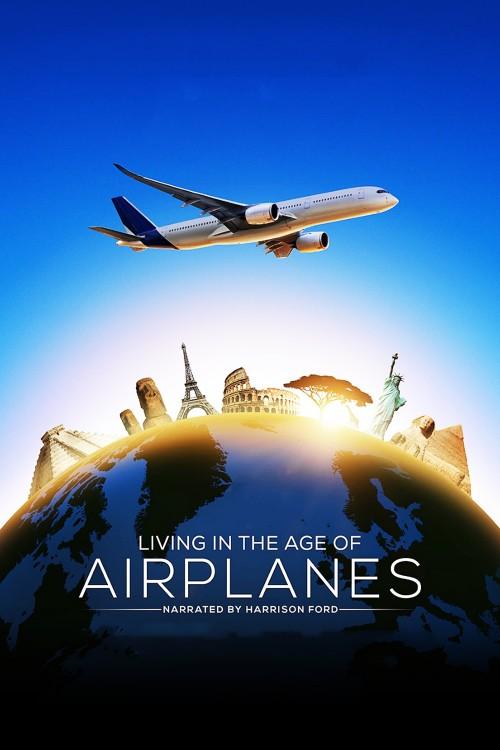 دانلود فیلم Living in the Age of Airplanes 2015 با دوبله فارسی