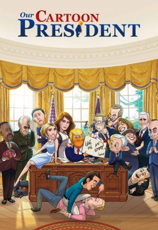 دانلود سریال Our Cartoon President