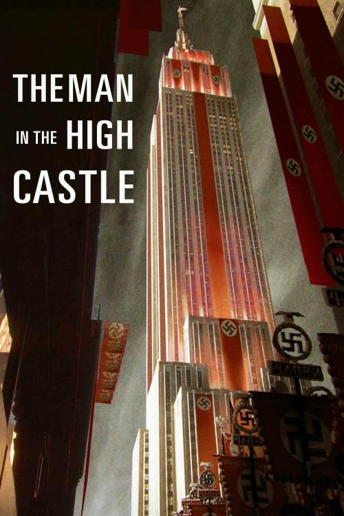 دانلود سریال The Man in the High Castle با دوبله فارسی