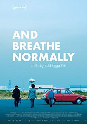 دانلود فیلم And Breathe Normally 2018