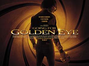 دانلود فیلم Going for Golden Eye 2017