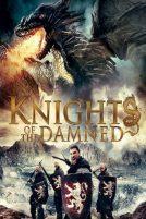 دانلود فیلم Knights of the Damned 2017