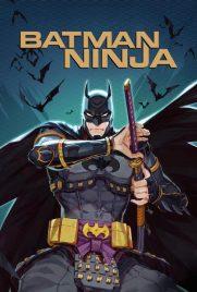 دانلود انیمیشن Batman Ninja 2018 با دوبله فارسی