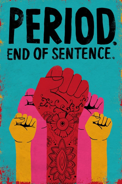 دانلود فیلم Period. End of Sentence 2018