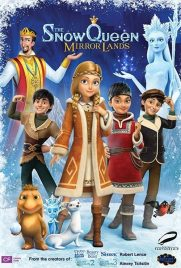 دانلود انیمیشن The Snow Queen: Mirror Lands 2018