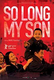 دانلود فیلم So Long My Son 2019
