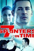 دانلود فیلم 7Splinters in Time 2018
