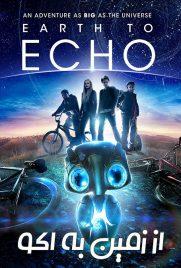 دانلود فیلم Earth to Echo 2014