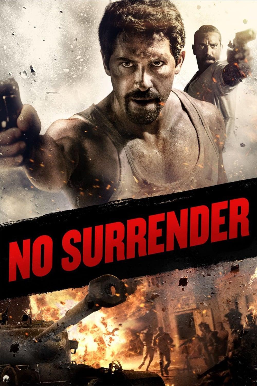 دانلود فیلم No Surrender 2018