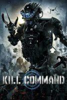 دانلود فیلم Kill Command 2016 با دوبله فارسی