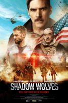 دانلود فیلم Shadow Wolves 2019