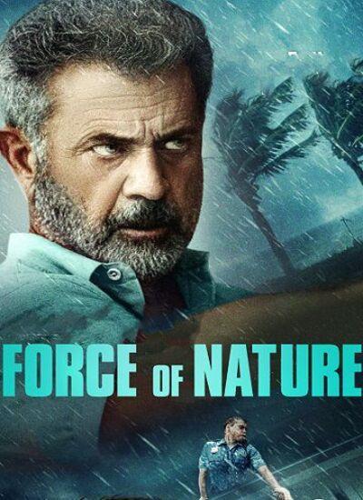 دانلود فیلمForce of Nature 2020 با دوبله فارسی