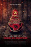 دانلود فیلم Where We Disappear 2019