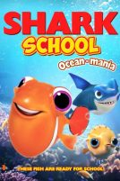 دانلود انیمیشن Shark School 2019