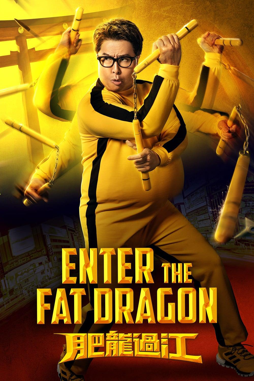 دانلود فیلم Enter the Fat Dragon 2020
