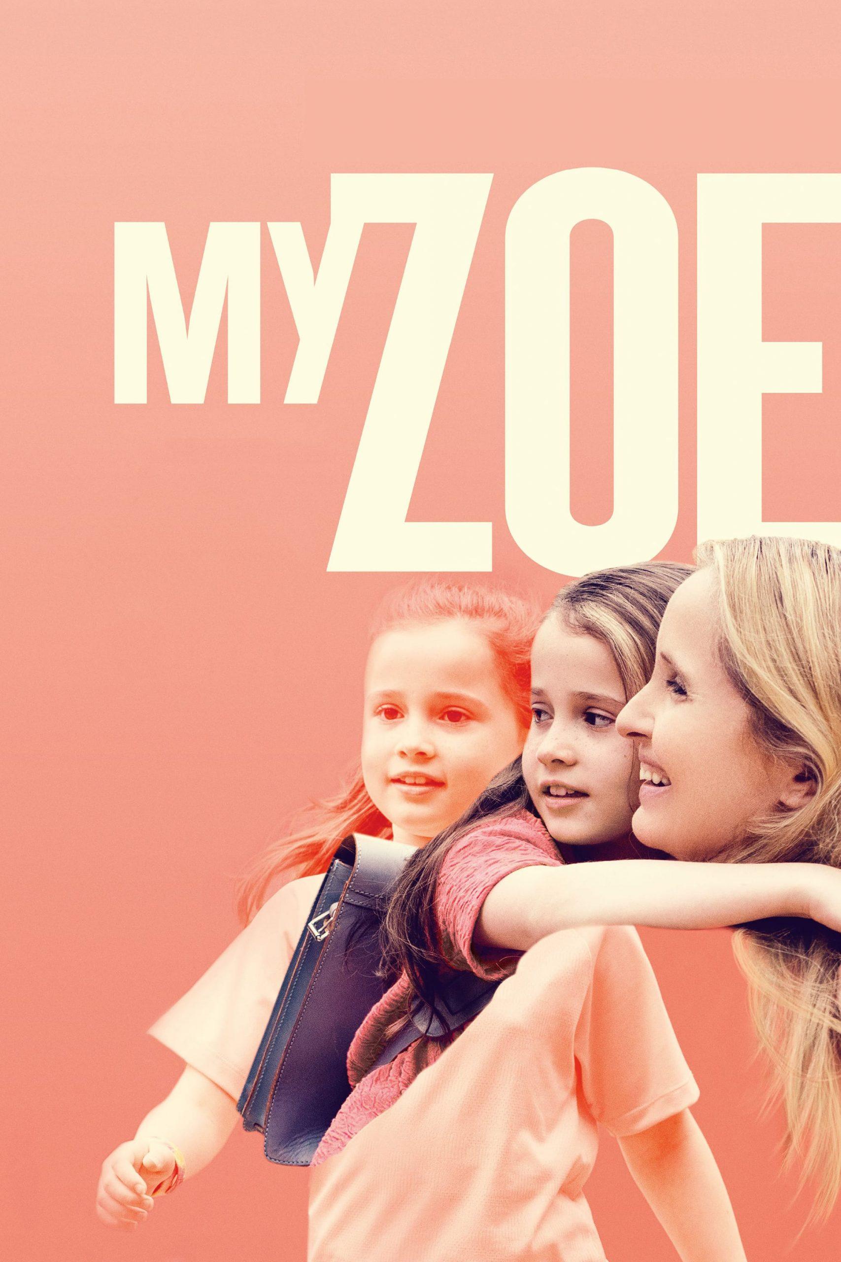 دانلود فیلم My Zoe 2019