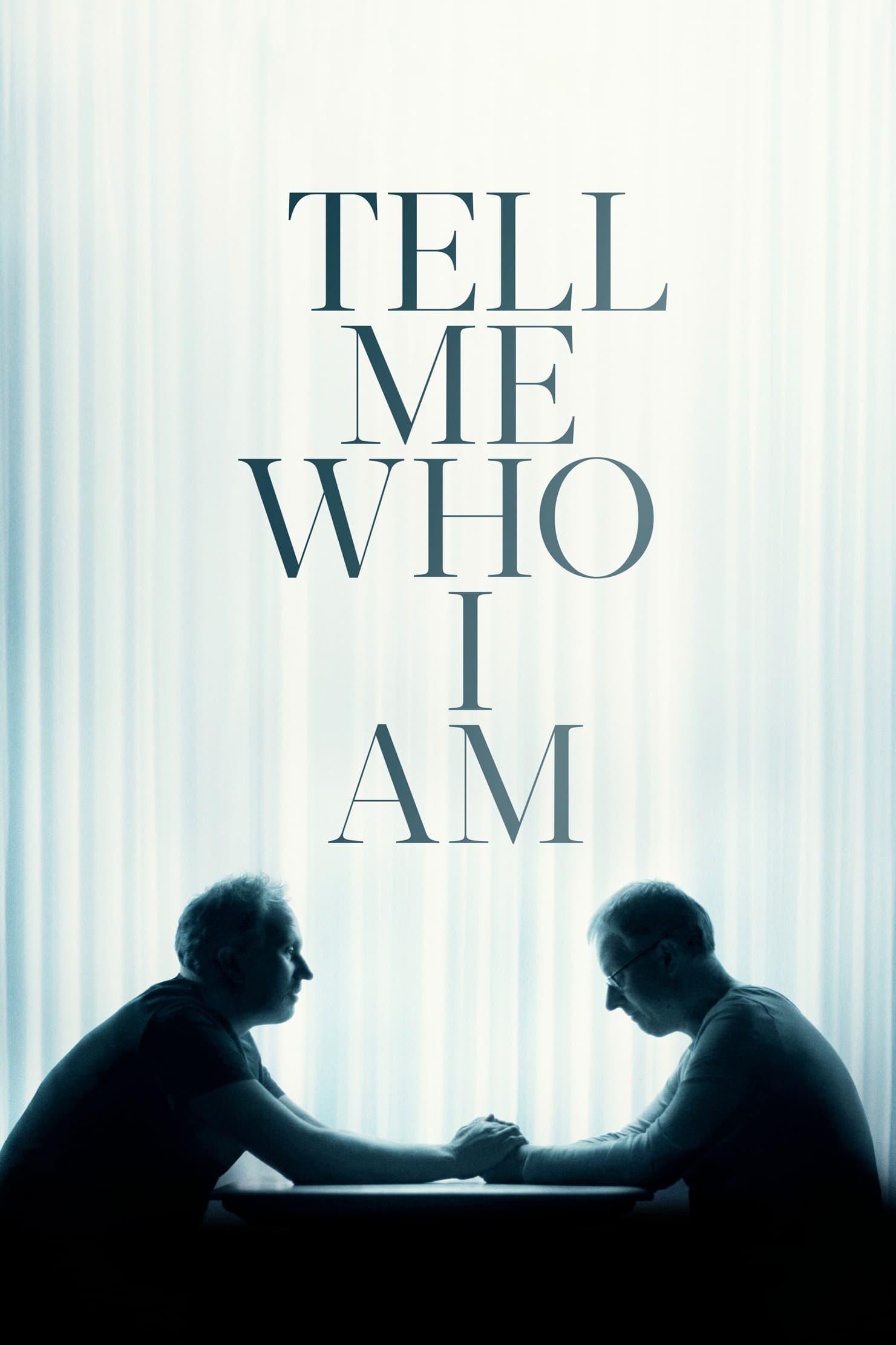 دانلود فیلم Tell Me Who I Am 2019