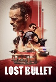 دانلود فیلم Lost Bullet 2020