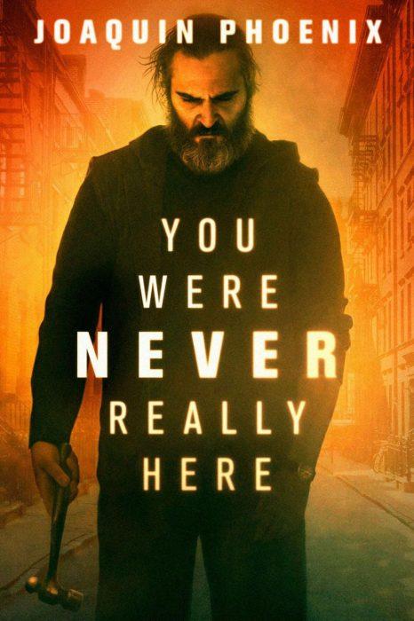 دانلود فیلم You Were Never Really Here 2017 با دوبله فارسی