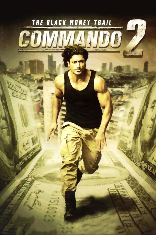 دانلود فیلمCommando 2: The Black Money Trail 2017 با دوبله فارسی