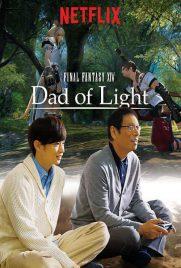 دانلود سریال Final Fantasy XIV: Dad of Light