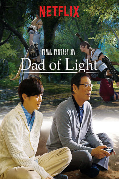 دانلود سریال Final Fantasy XIV: Dad of Light