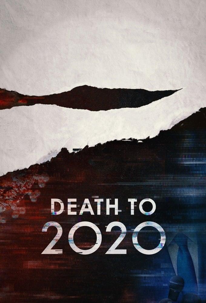 دانلود فیلم Death to 2020 2020
