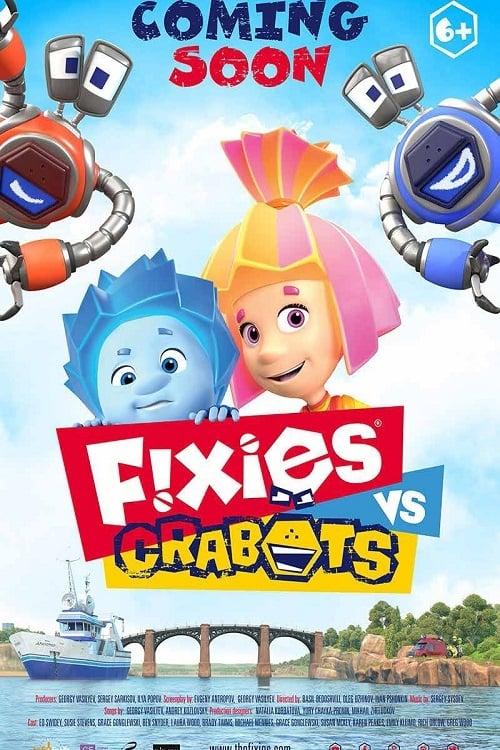 دانلود انیمیشن Fixies VS Crabots 2019
