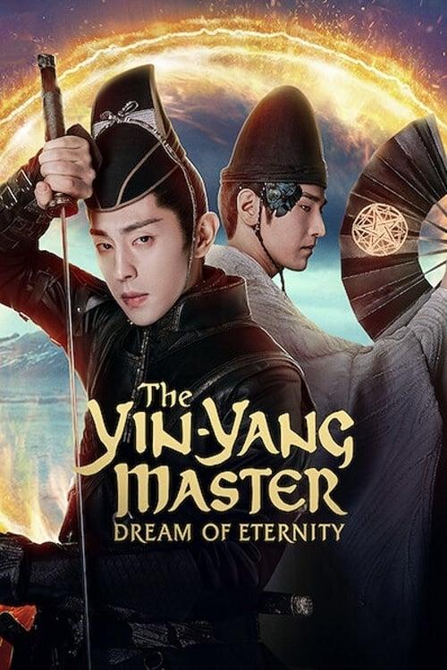 دانلود فیلم The Yin Yang Master: Dream of Eternity 2020