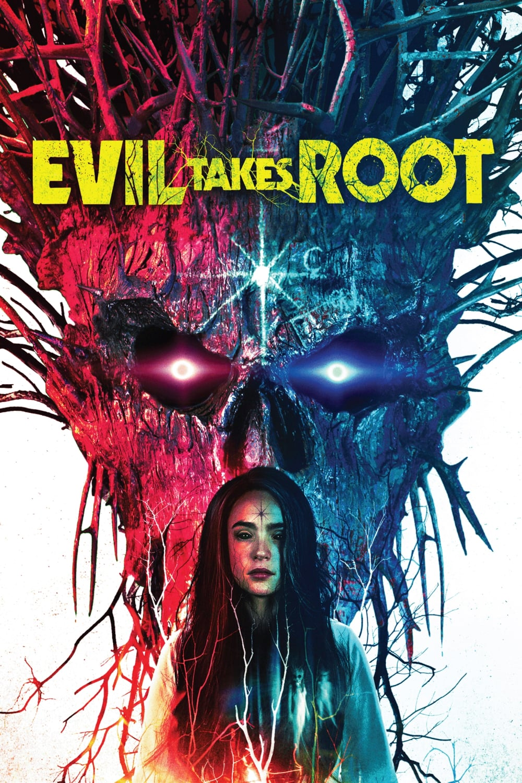 دانلود فیلم Evil Takes Root 2020