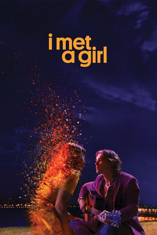 دانلود فیلم I Met a Girl 2020