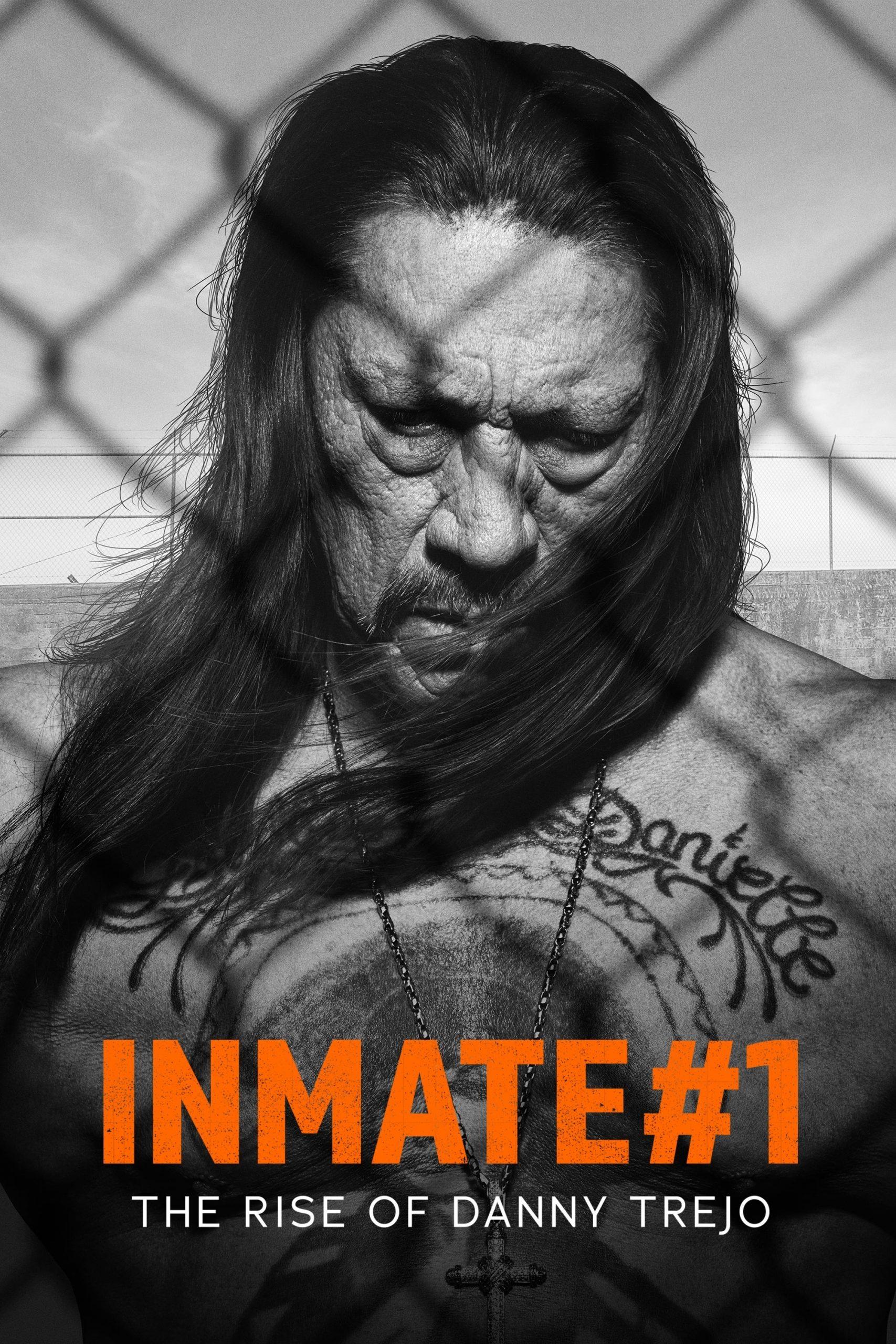 دانلود فیلم Inmate #1: The Rise of Danny Trejo 2019