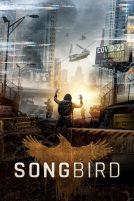 دانلود فیلمSongbird 2020 با دوبله فارسی
