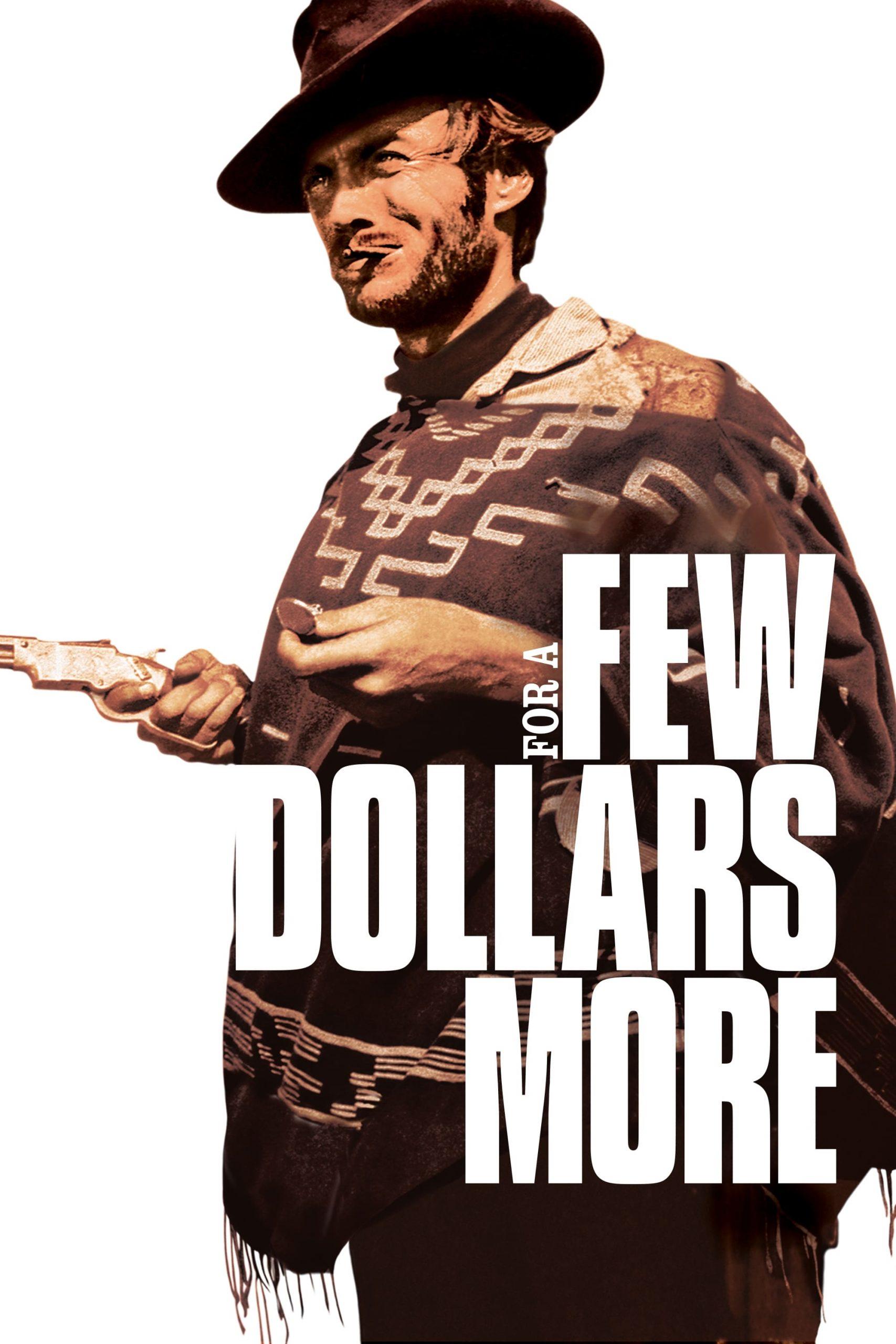 دانلود فیلمFor a Few Dollars More 1965 با دوبله فارسی